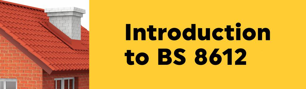 Introduction to BS 8612